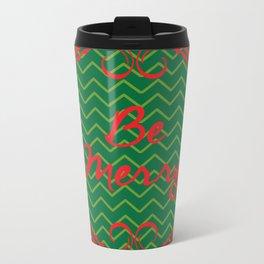 Be Merry Metal Travel Mug
