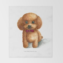I am always there for you Throw Blanket