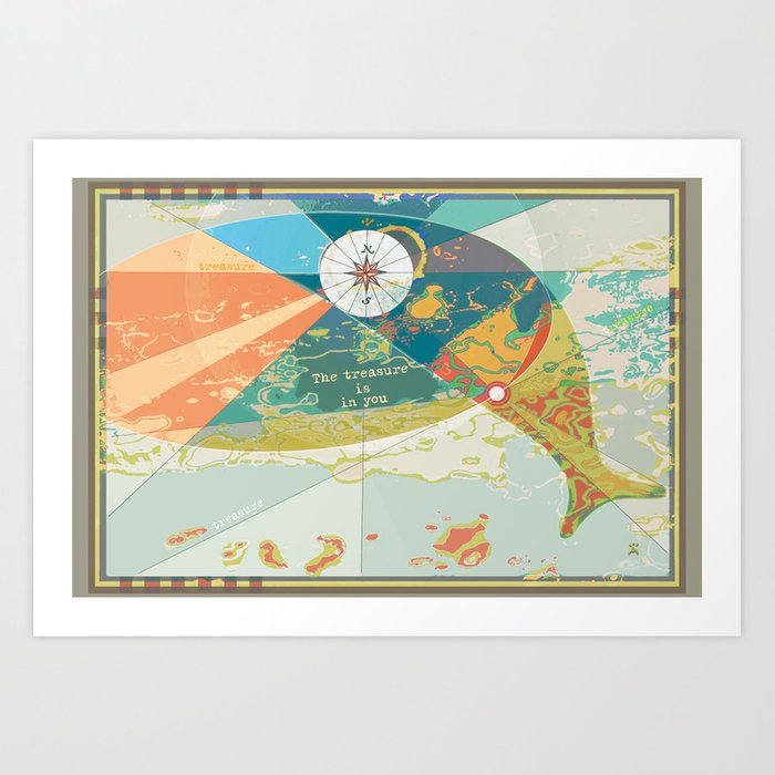 Adventure Map, The Treasure is in You Art Print