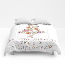 Do you suppose she's a wildflower? Comforters