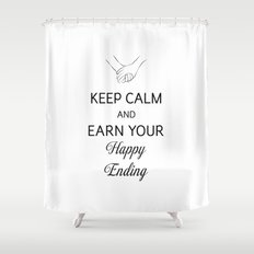 Earn Your Happy Ending [Black] Shower Curtain