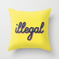 Illegal - yellow version Throw Pillow