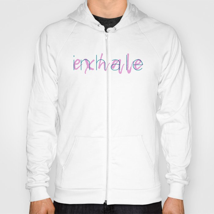 Inhale / Exhale Hoody
