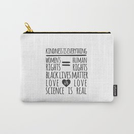 Kindness Is Everything Black Lives Love Is Love Carry-All Pouch