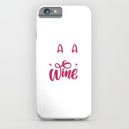 Funny Hen Party Mama Needs Wine |  iPhone Case