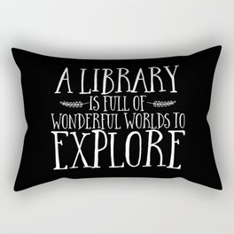 A Library is Full of Wonderful Worlds to Explore - Inverted Rectangular Pillow