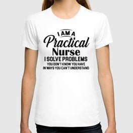 I Am A Practical t shirt T-shirt