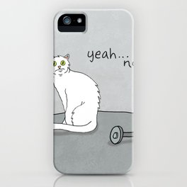 No Exercise Cat by Caleb Croy iPhone Case