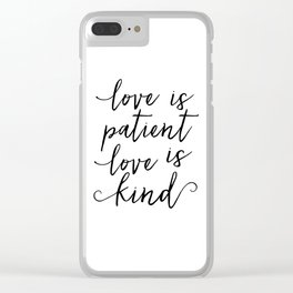 LOVE SIGN, Love Is Patient Love Is Kind,Love Art,Love Quote,Love Print,I Love You More,Valentines Da Clear iPhone Case