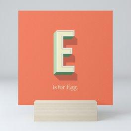 E is for Egg Mini Art Print