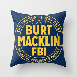 BURT FBI MACKLIN Throw Pillow