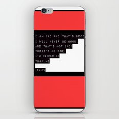 The Bad Guy Affirmation iPhone & iPod Skin