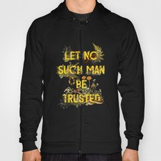 Let No Such Man Be Trusted (Green) Hoody
