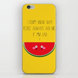 I don't know why iPhone Skin