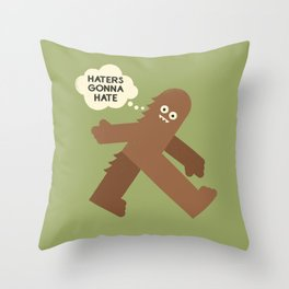 Bigfoot Has So Many Haters Throw Pillow