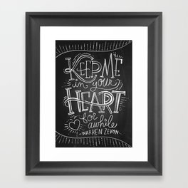 Keep Me in Your Heart for Awhile Framed Art Print