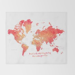 Travel is the only thing you buy that makes you richer world map Throw Blanket