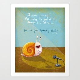Singing snail Art Print