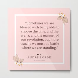 5   Audre Lorde Quote Feminist Literary Quotes Inspiring Feminism Motivational Poem Poetry Gifts Poe Metal Print