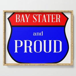 Bay Stater And Proud Serving Tray