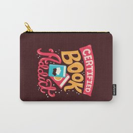 Certified Book Addict Carry-All Pouch