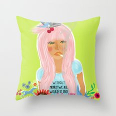 without money Throw Pillow
