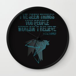 I´ve seen things you people woudn´t believe Wall Clock