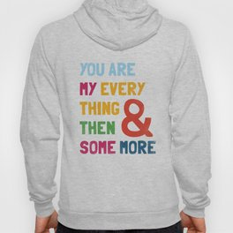 & Then Some More Hoody