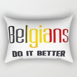 Belgians do it better. Belgium Rectangular Pillow