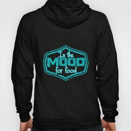 In the mood for food, food criticism. Hoody