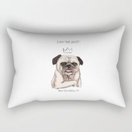 I am the boss, and you know it Rectangular Pillow
