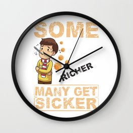 Some Get Richer Many Get Sicker Health Care Wall Clock