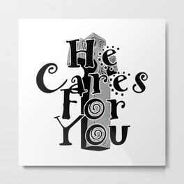 He Cares For You Metal Print