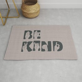 Always Be Kind Rug