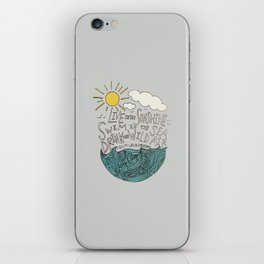 Emerson: Live in the Sunshine iPhone Skin