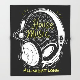 House Music All Night Long   Electro Throw Blanket