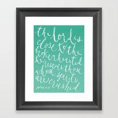 Psalm 34:18 Framed Art Print