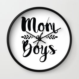 Mom Of Boys Mothersday Wall Clock
