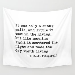 It was only a sunny smile - Fitzgerald quote Wall Tapestry