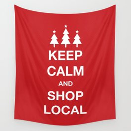 KEEP CALM SHOP LOCAL Wall Tapestry