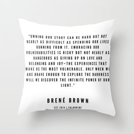42    | Brené  Brown Quotes | 190524 | White Design Throw Pillow