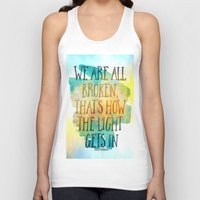 hemingway Tank Tops featuring We are All Broken Ernest Hemingway Quote by Ginkelmier