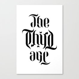 The Third Age (ambigram) Canvas Print