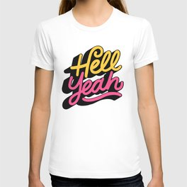 hell yeah 002 x typography T-shirt