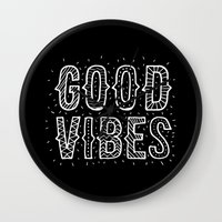 good vibes Wall Clocks featuring Good Vibes by Word Quirk
