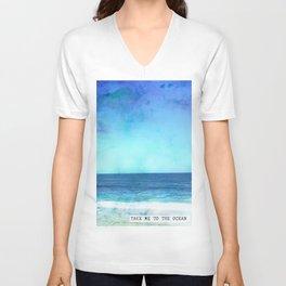 Take me to the ocean Unisex V-Neck