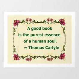 A Good Book - Thomas Carlyle Art Print