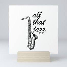 All that jazz - Saxophone with quote Mini Art Print
