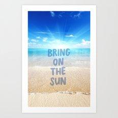Brina on The sun Art Print