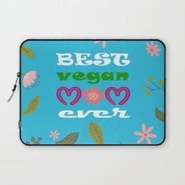 BEST VEGAN MOM EVER, mother's day gift idea Laptop Sleeve